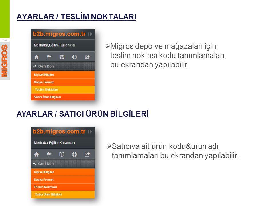 AYARLAR / TESLİM NOKTALARI