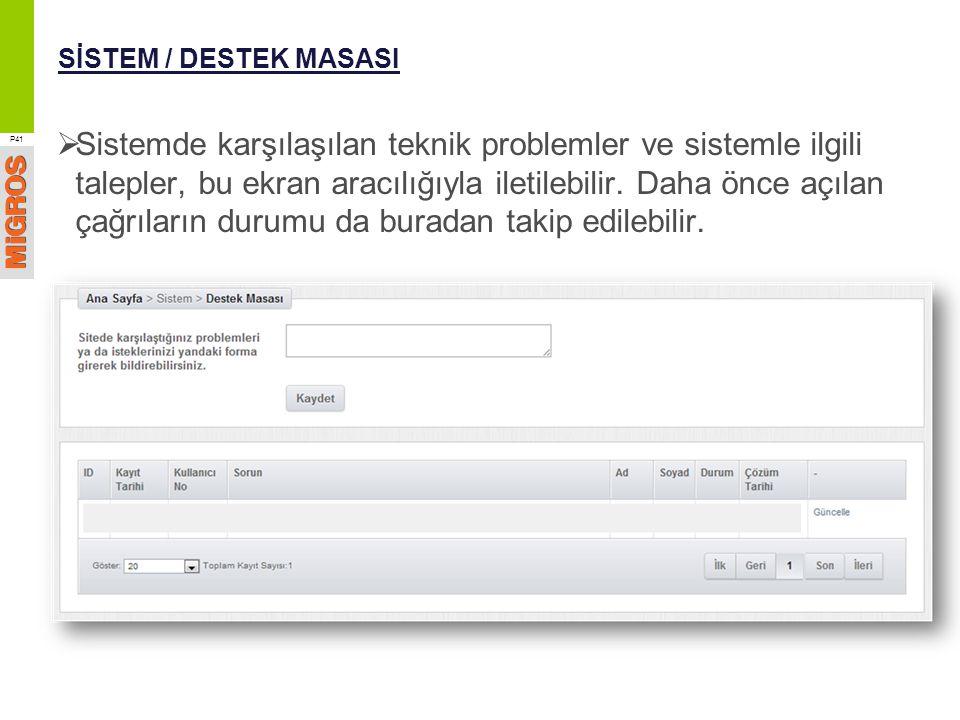 SİSTEM / DESTEK MASASI