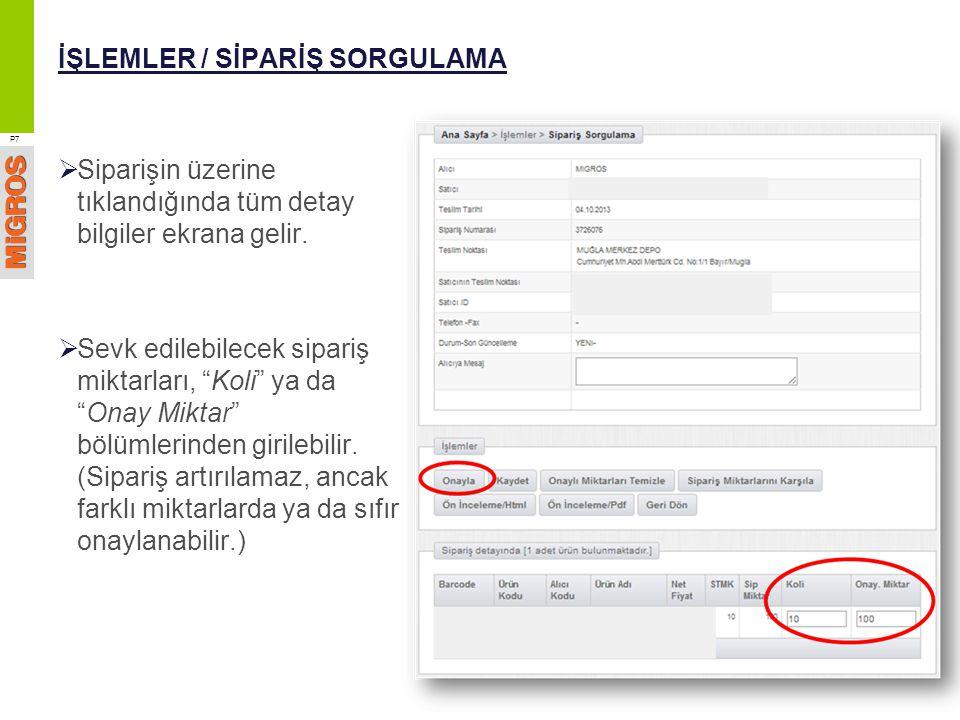 İŞLEMLER / SİPARİŞ SORGULAMA