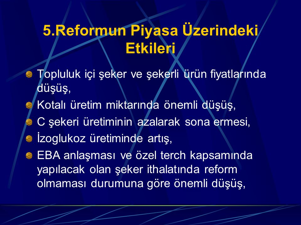 5.Reformun Piyasa Üzerindeki Etkileri