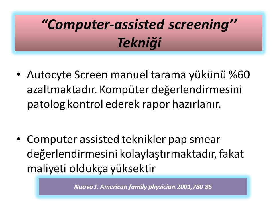 Computer-assisted screening'' Tekniği