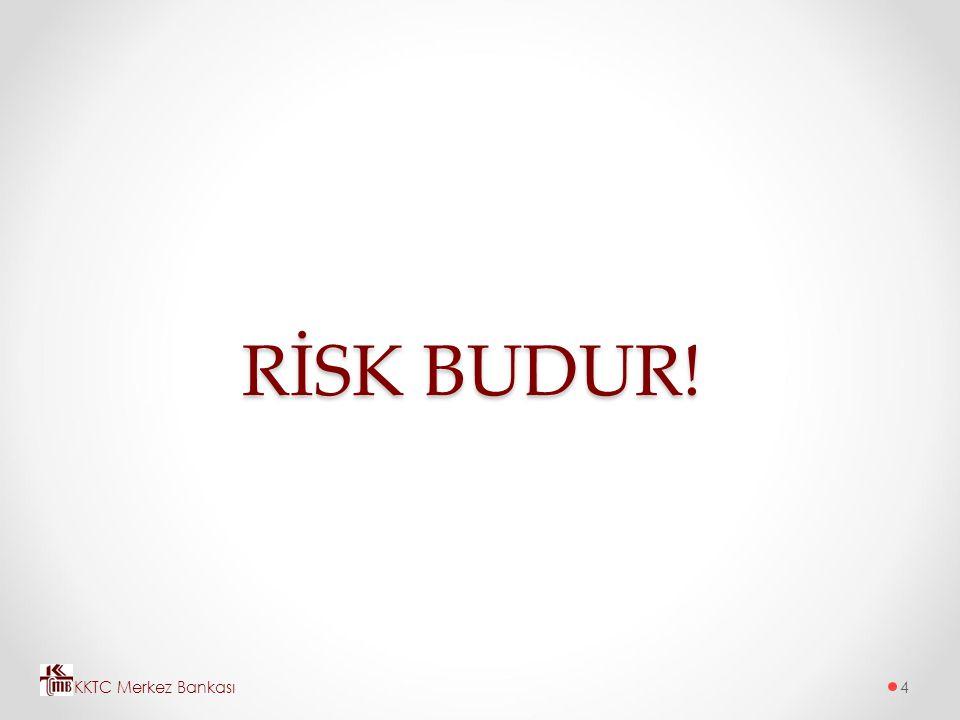 RİSK BUDUR! KKTC Merkez Bankası