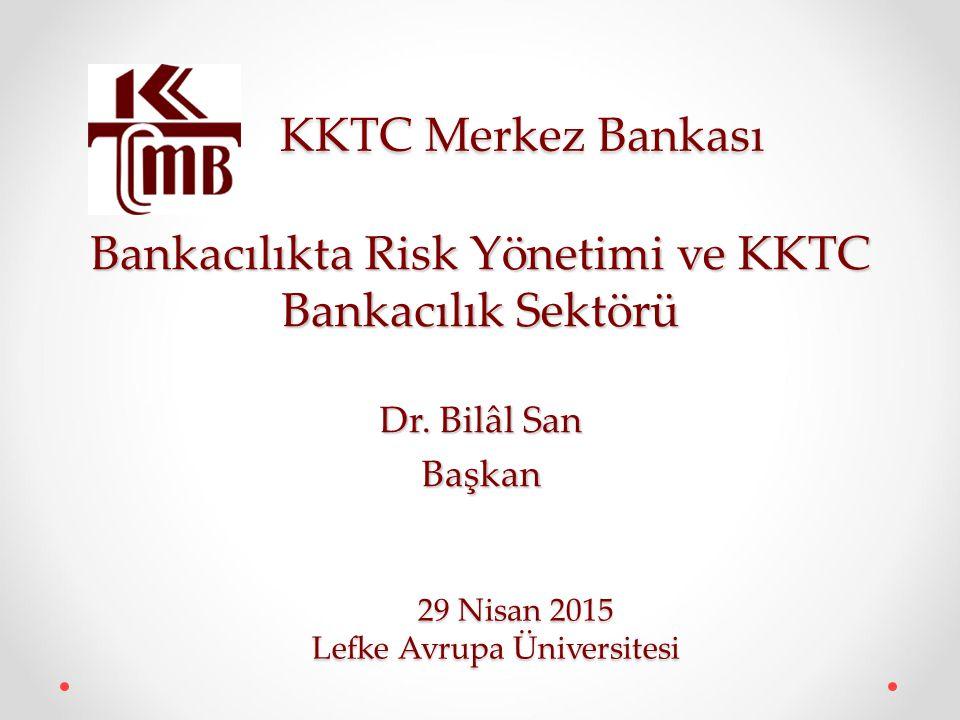 Bankacılıkta Risk Yönetimi ve KKTC Bankacılık Sektörü
