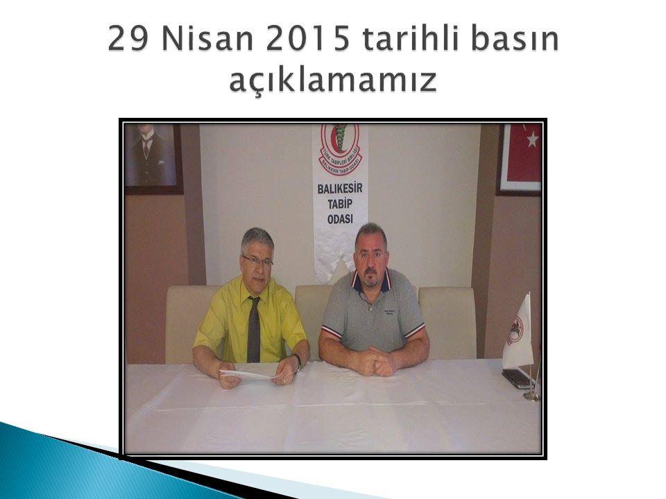 29 Nisan 2015 tarihli basın açıklamamız