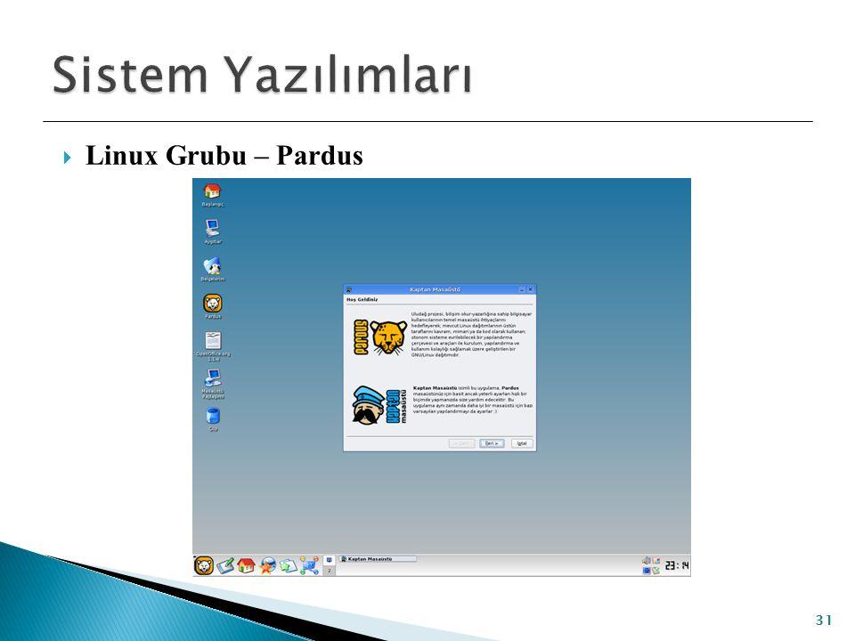 Sistem Yazılımları Linux Grubu – Pardus