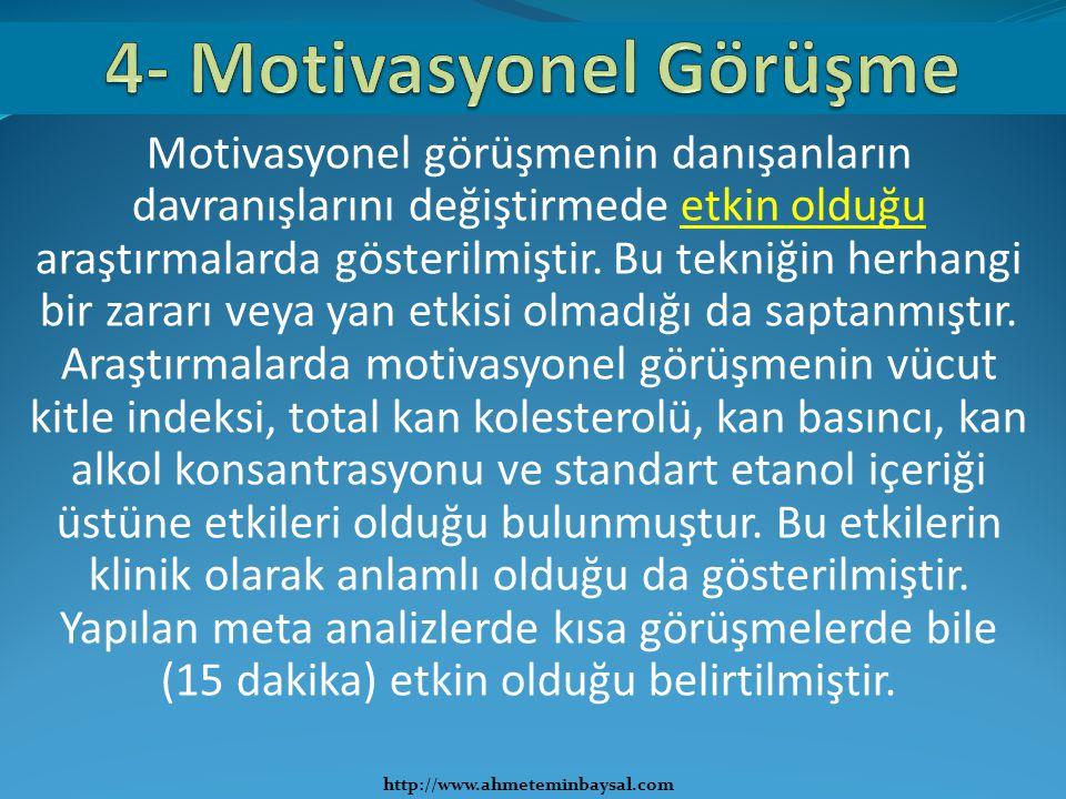 4- Motivasyonel Görüşme