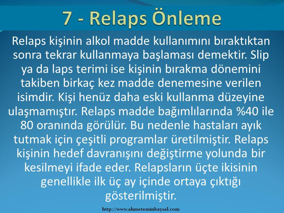 7 - Relaps Önleme