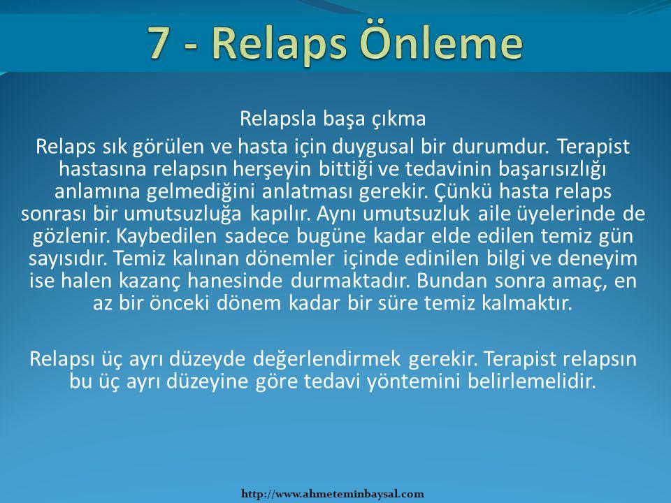 7 - Relaps Önleme Relapsla başa çıkma