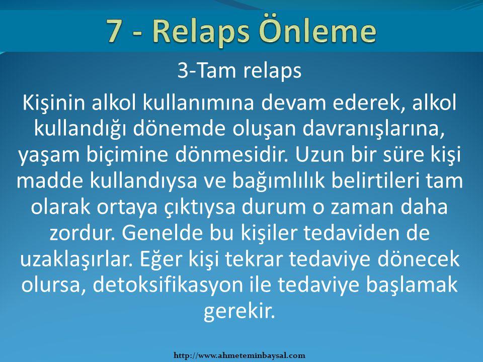 7 - Relaps Önleme 3-Tam relaps