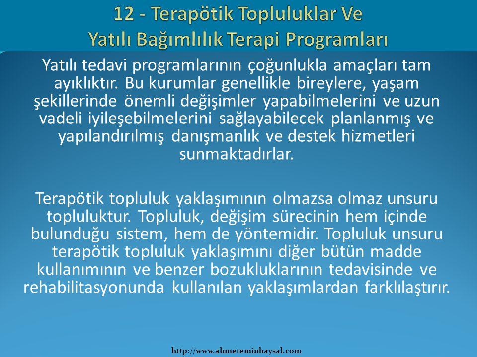 12 - Terapötik Topluluklar Ve Yatılı Bağımlılık Terapi Programları