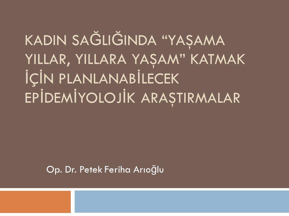 Op. Dr. Petek Feriha Arıoğlu