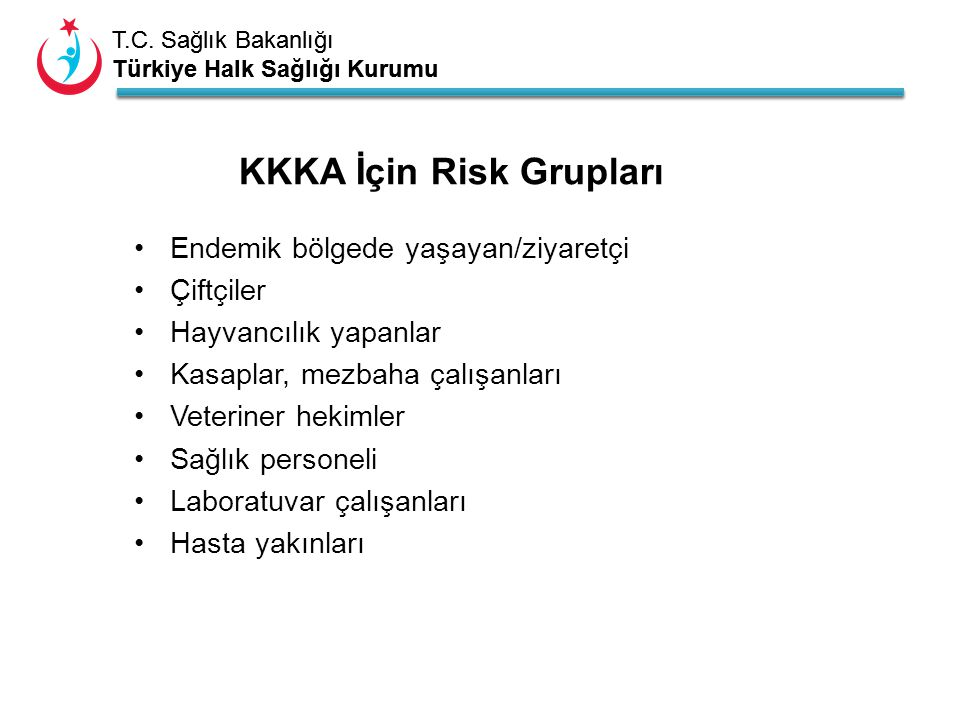 KKKA İçin Risk Grupları