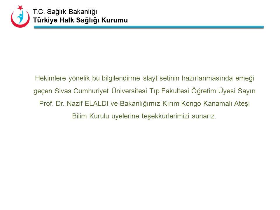 Hekimlere yönelik bu bilgilendirme slayt setinin hazırlanmasında emeği geçen Sivas Cumhuriyet Üniversitesi Tıp Fakültesi Öğretim Üyesi Sayın Prof.