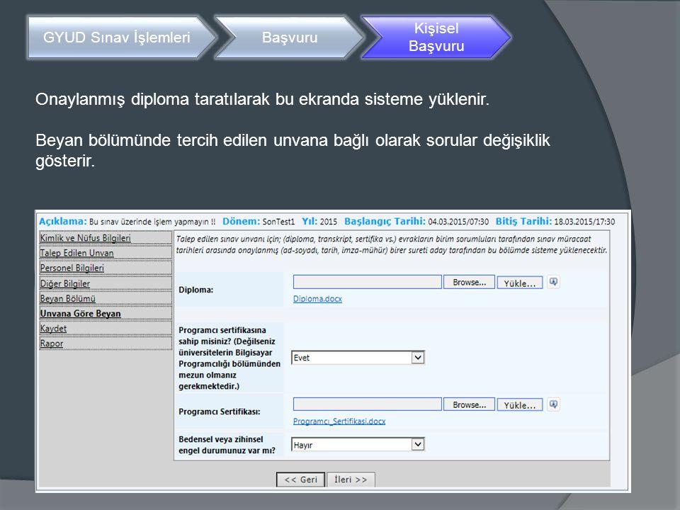 Onaylanmış diploma taratılarak bu ekranda sisteme yüklenir.
