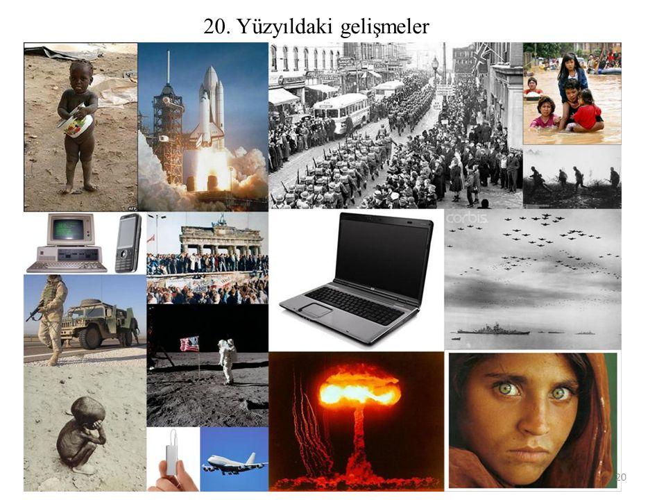 20. Yüzyıldaki gelişmeler