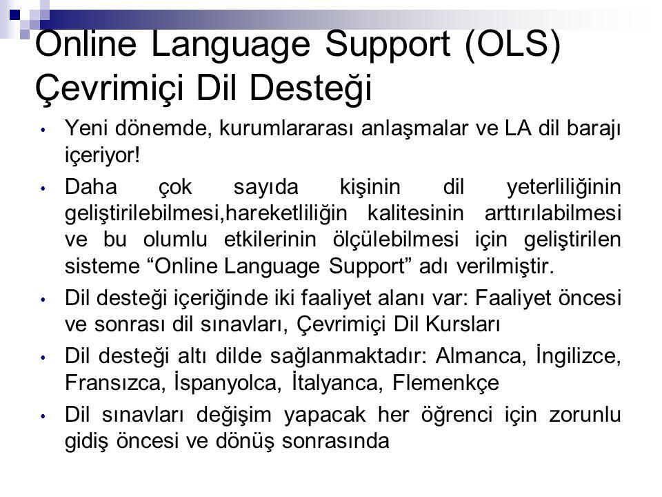 Online Language Support (OLS) Çevrimiçi Dil Desteği