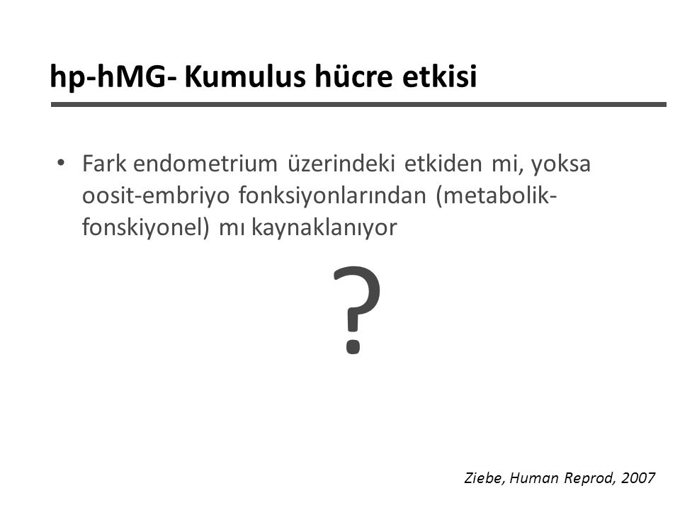 hp-hMG- Kumulus hücre etkisi