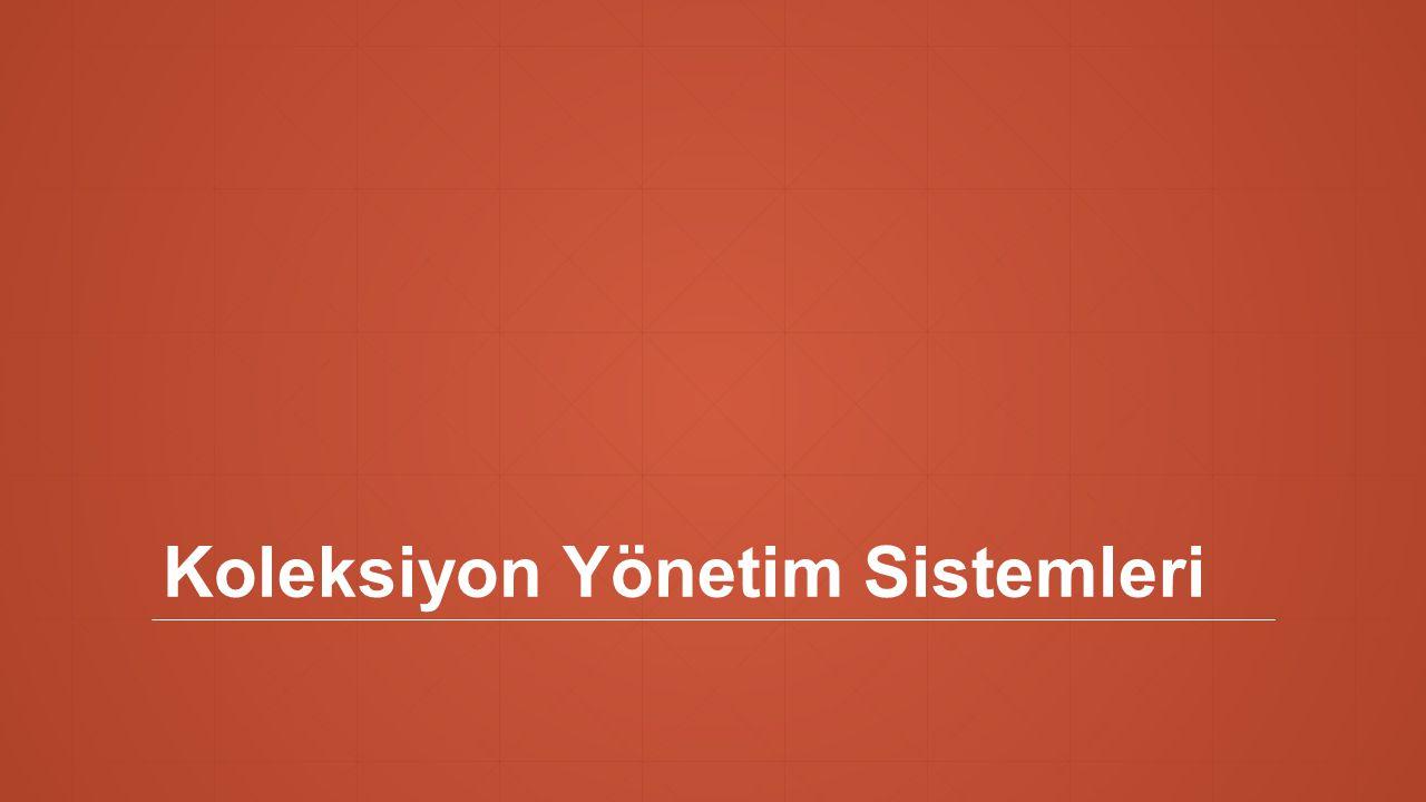 Koleksiyon Yönetim Sistemleri