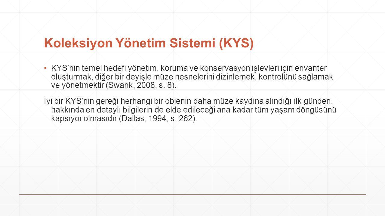 Koleksiyon Yönetim Sistemi (KYS)