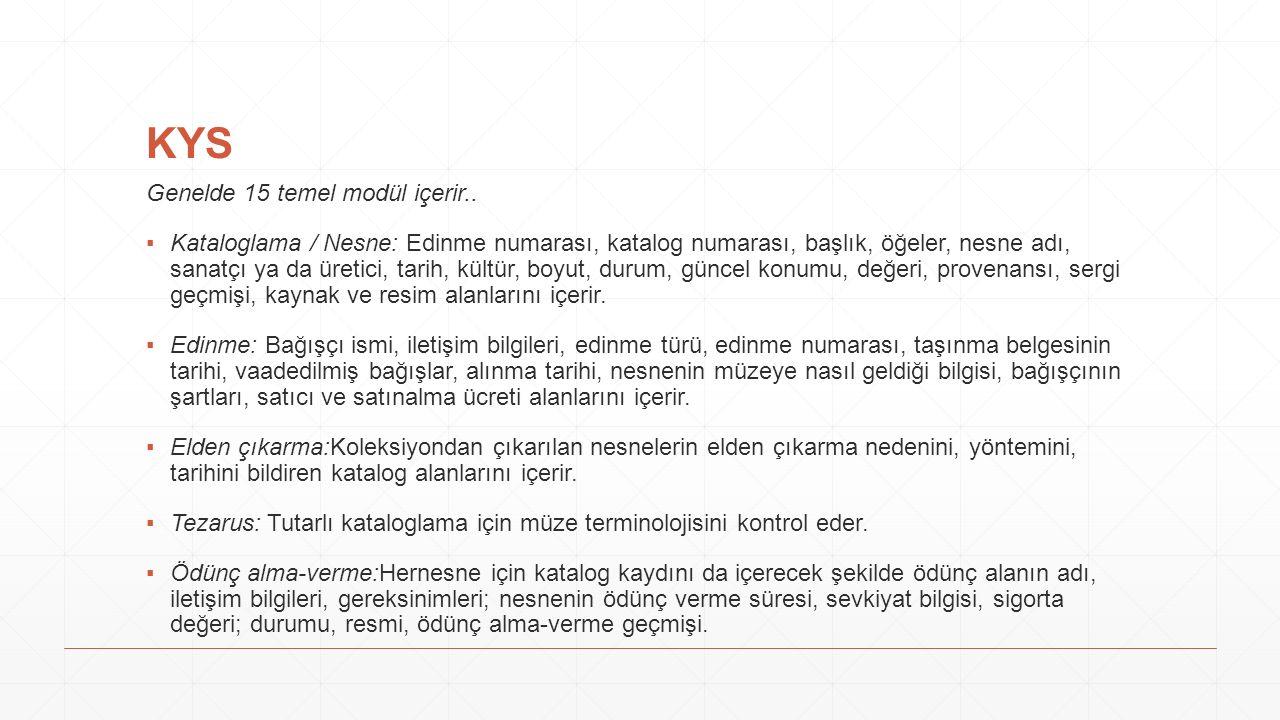 KYS Genelde 15 temel modül içerir..
