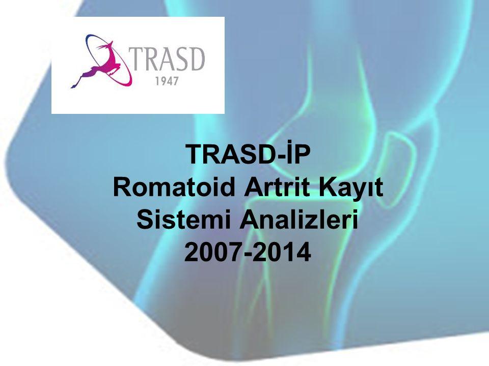 TRASD-İP Romatoid Artrit Kayıt Sistemi Analizleri 2007-2014