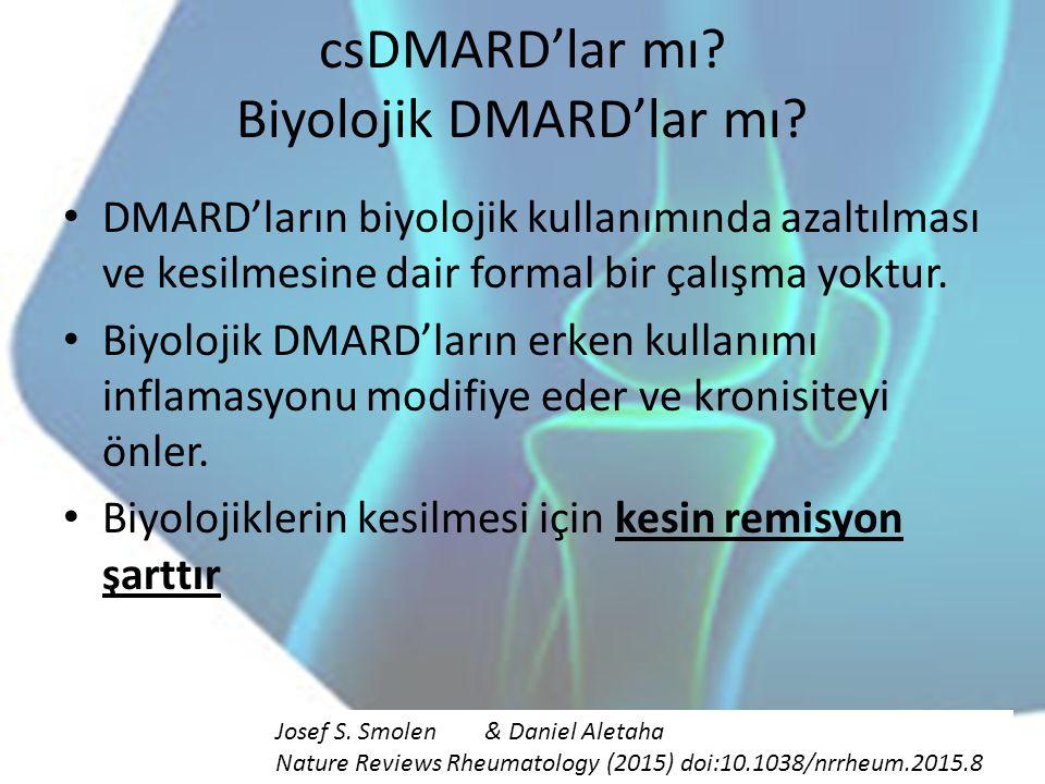 csDMARD'lar mı Biyolojik DMARD'lar mı