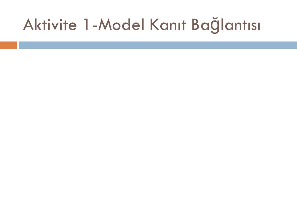 Aktivite 1-Model Kanıt Bağlantısı