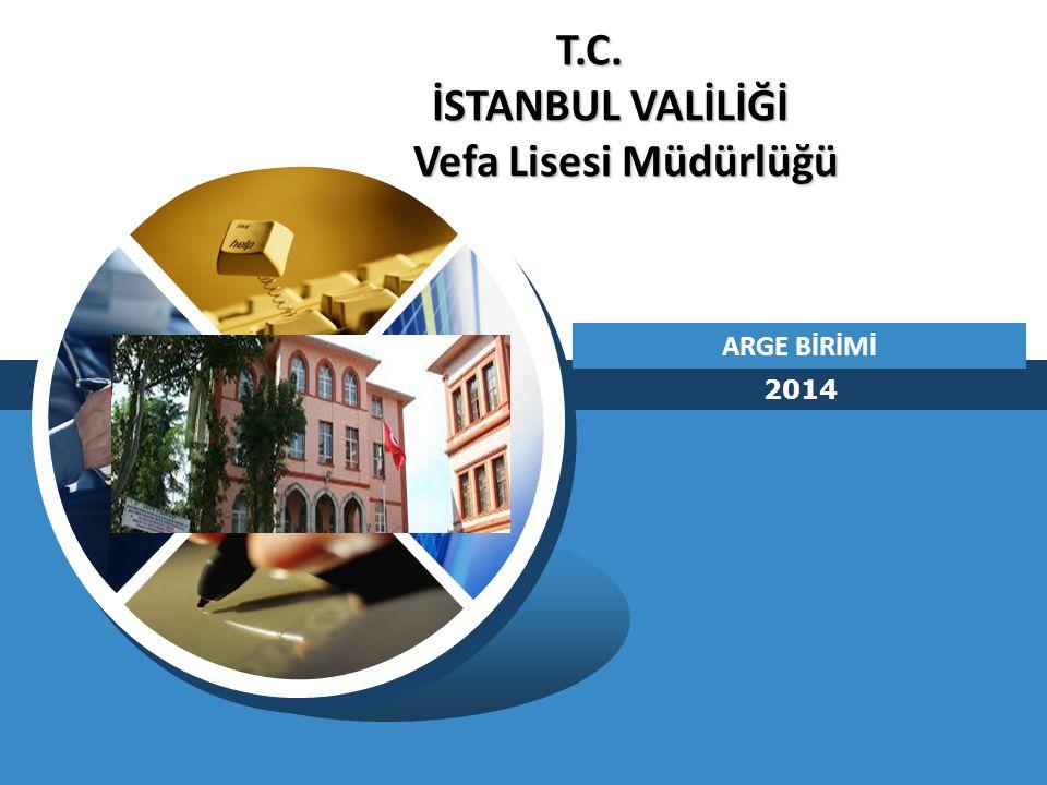 T.C. İSTANBUL VALİLİĞİ Vefa Lisesi Müdürlüğü