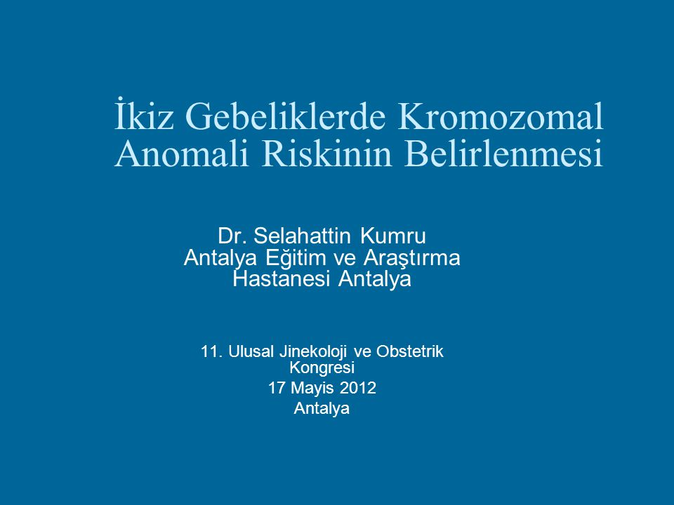 İkiz Gebeliklerde Kromozomal Anomali Riskinin Belirlenmesi
