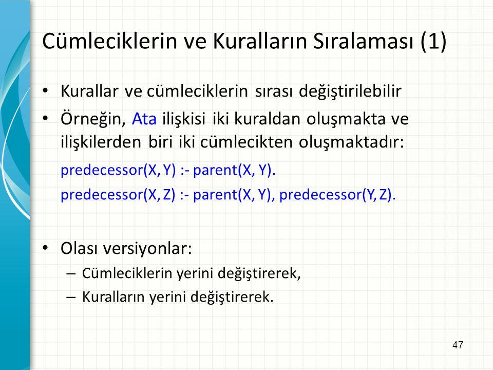 Cümleciklerin ve Kuralların Sıralaması (1)