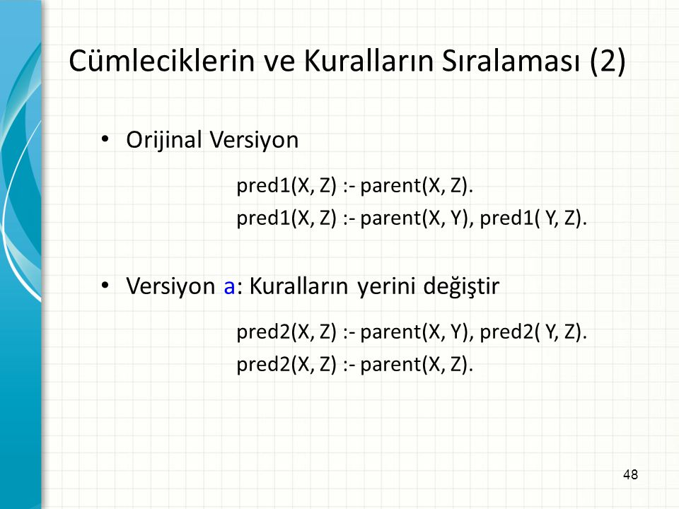 Cümleciklerin ve Kuralların Sıralaması (2)