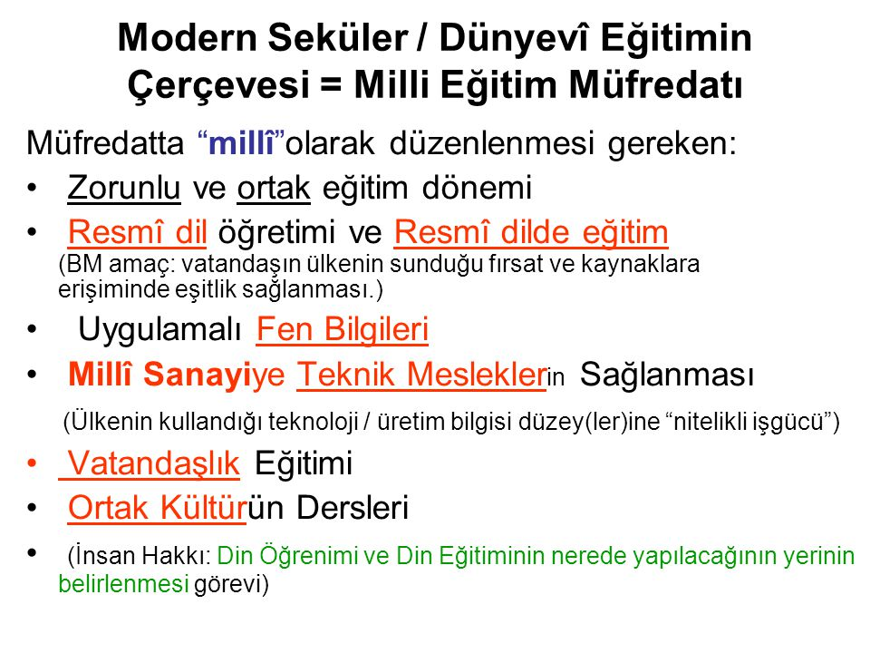 Modern Seküler / Dünyevî Eğitimin Çerçevesi = Milli Eğitim Müfredatı