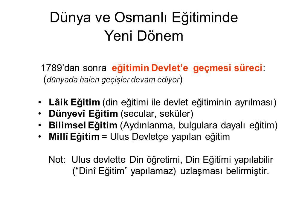 Dünya ve Osmanlı Eğitiminde Yeni Dönem