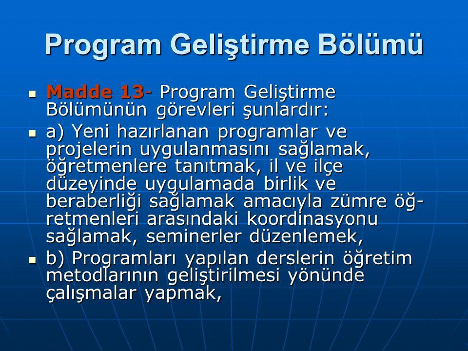 Program Geliştirme Bölümü