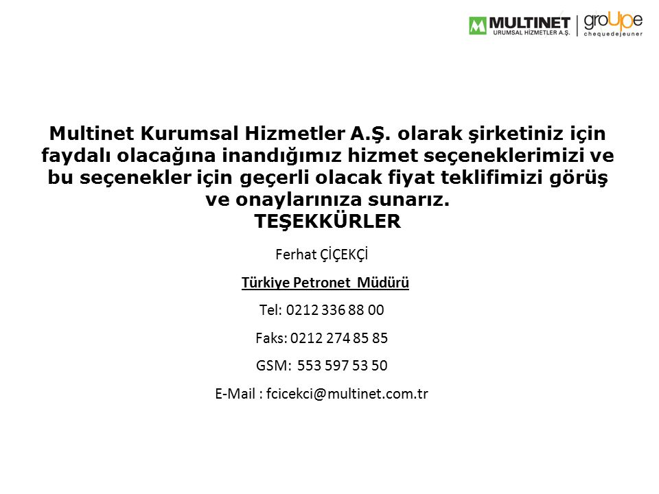 Multinet Kurumsal Hizmetler A. Ş