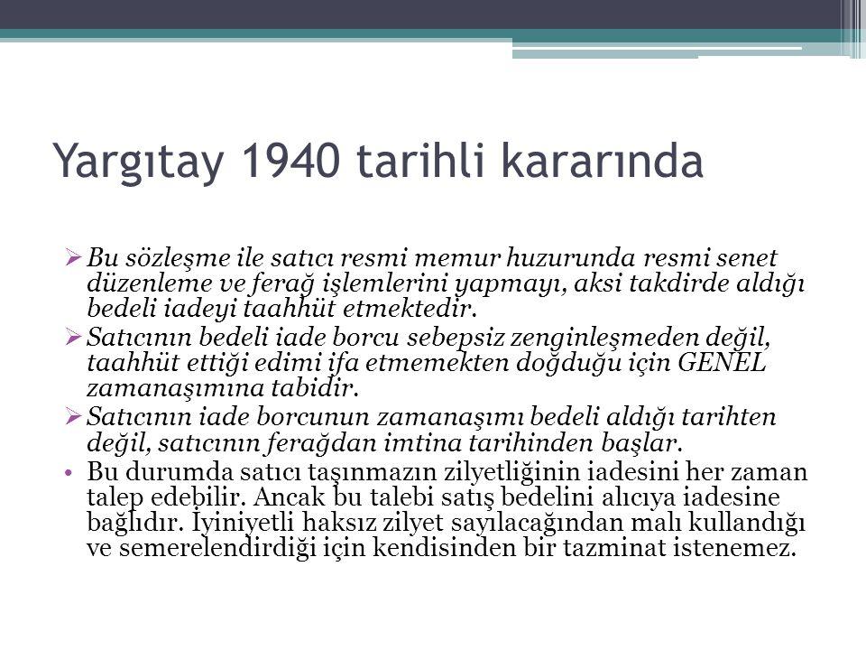 Yargıtay 1940 tarihli kararında