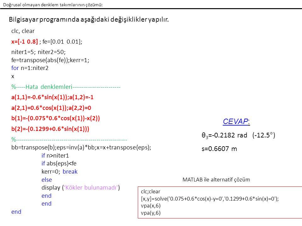 Bilgisayar programında aşağıdaki değişiklikler yapılır.