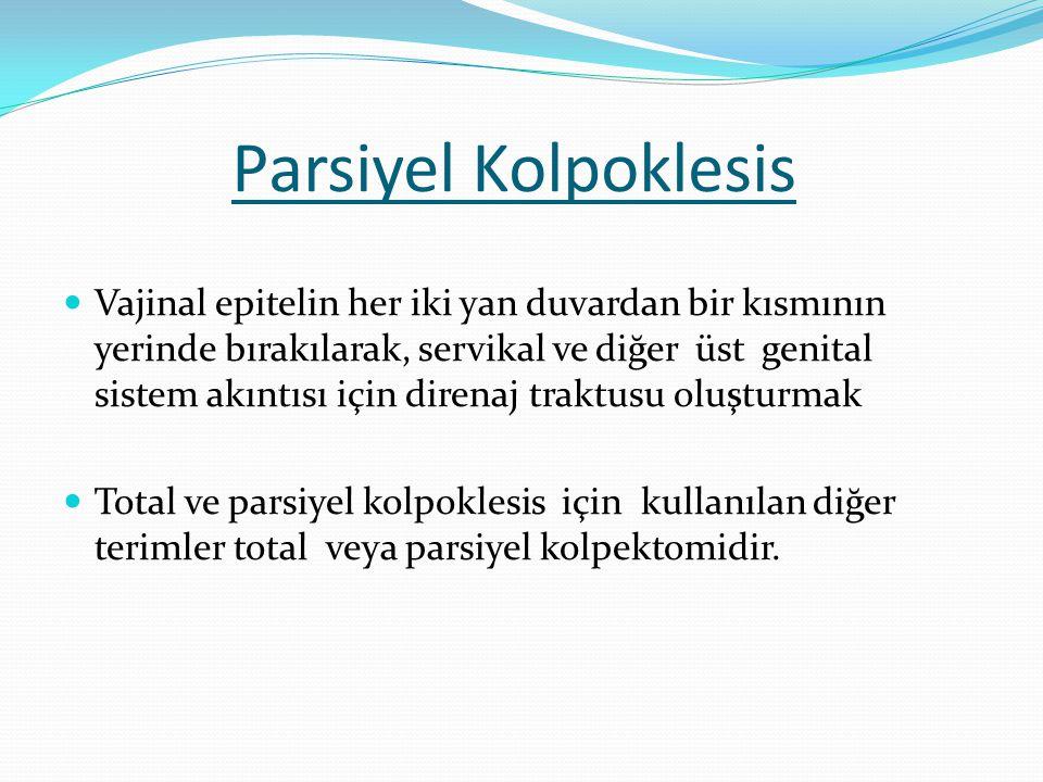 Parsiyel Kolpoklesis