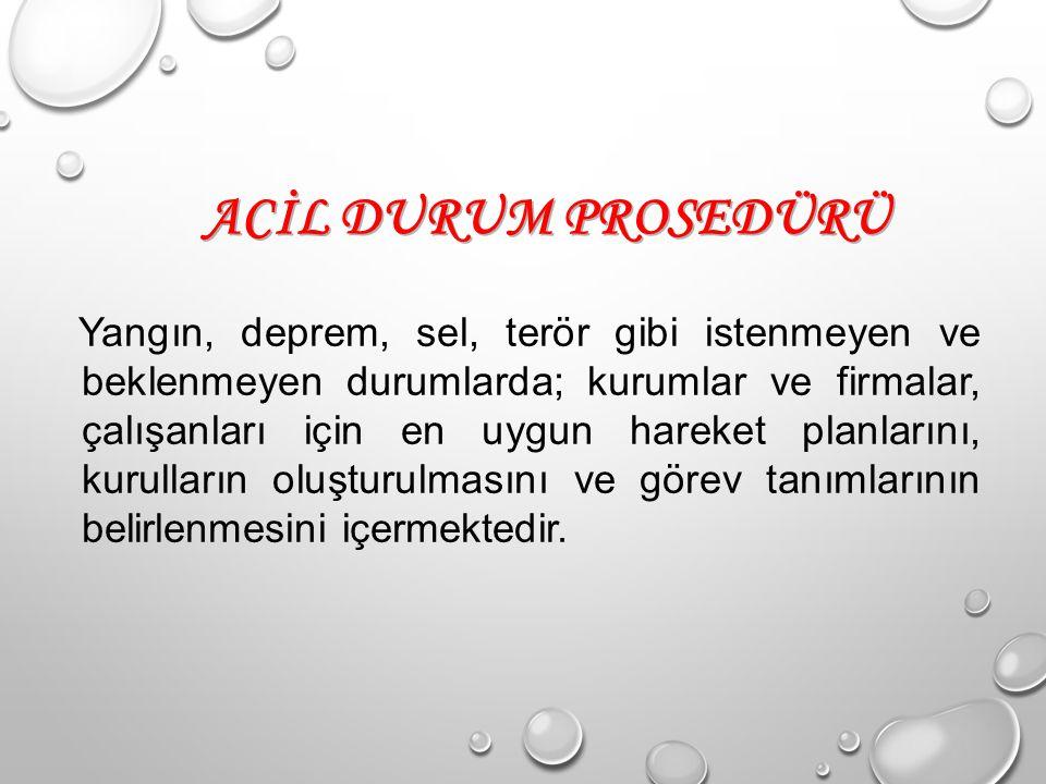 ACİL DURUM PROSEDÜRÜ