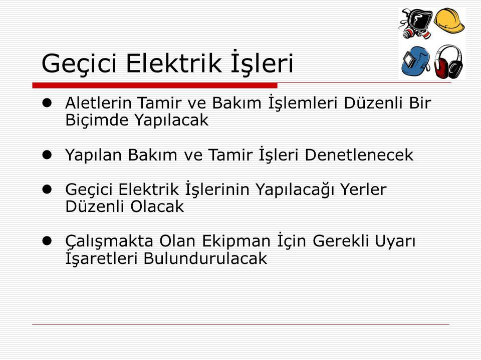 Geçici Elektrik İşleri