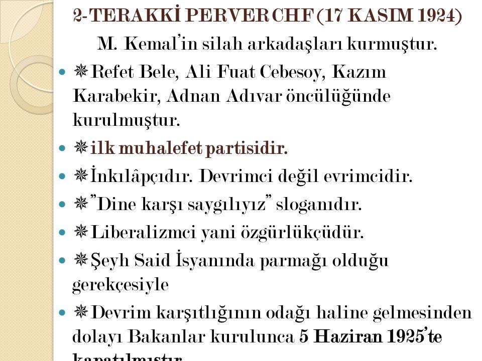 2-TERAKKİ PERVER CHF (17 KASIM 1924)