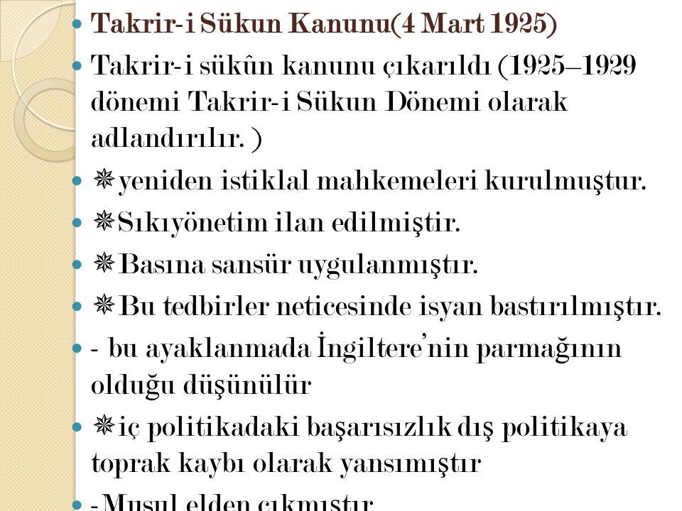 Takrir-i Sükun Kanunu(4 Mart 1925)