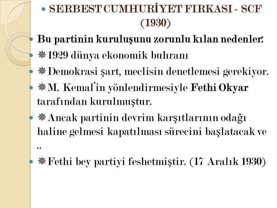 SERBEST CUMHURİYET FIRKASI - SCF (1930)