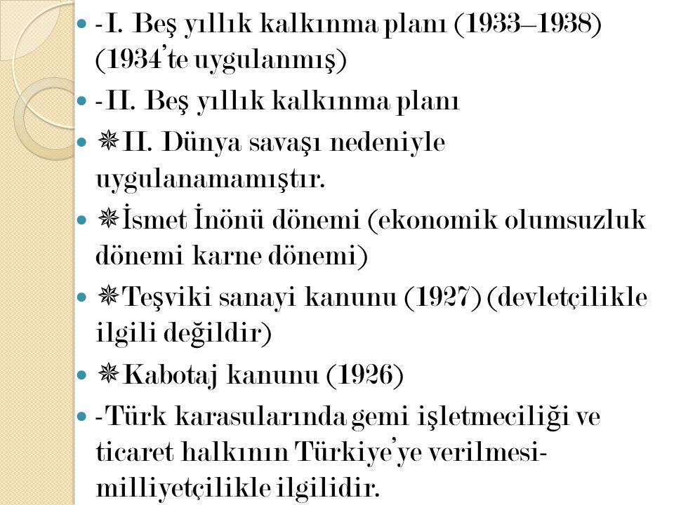 -I. Beş yıllık kalkınma planı (1933–1938) (1934'te uygulanmış)