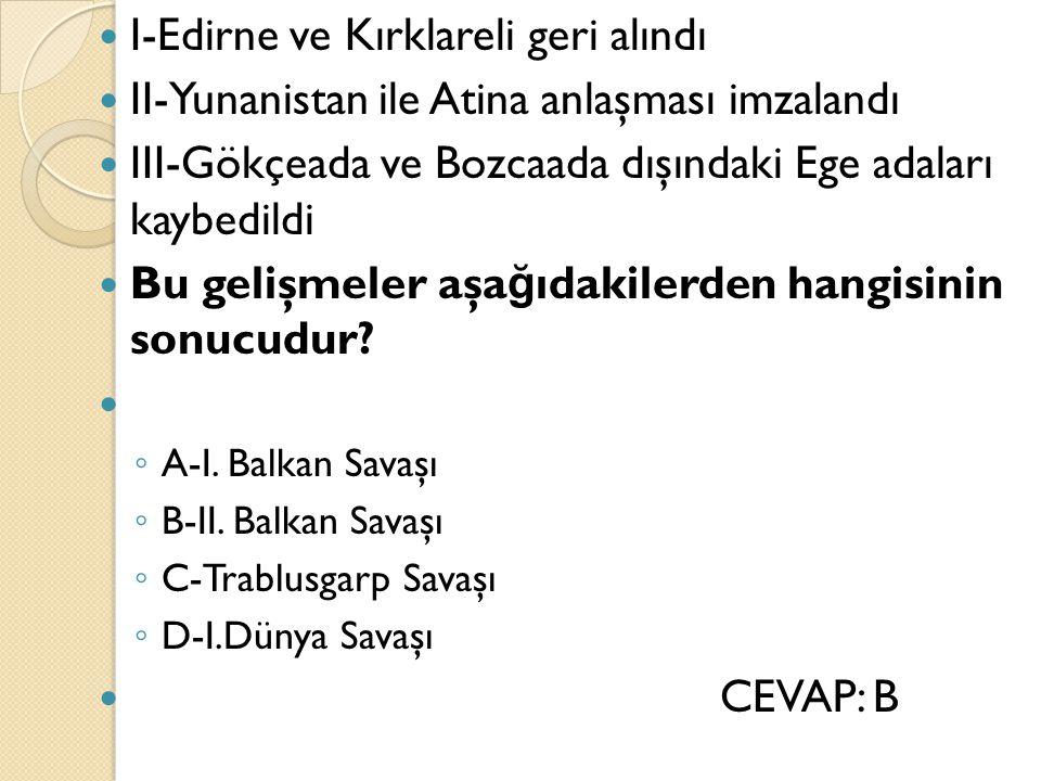I-Edirne ve Kırklareli geri alındı