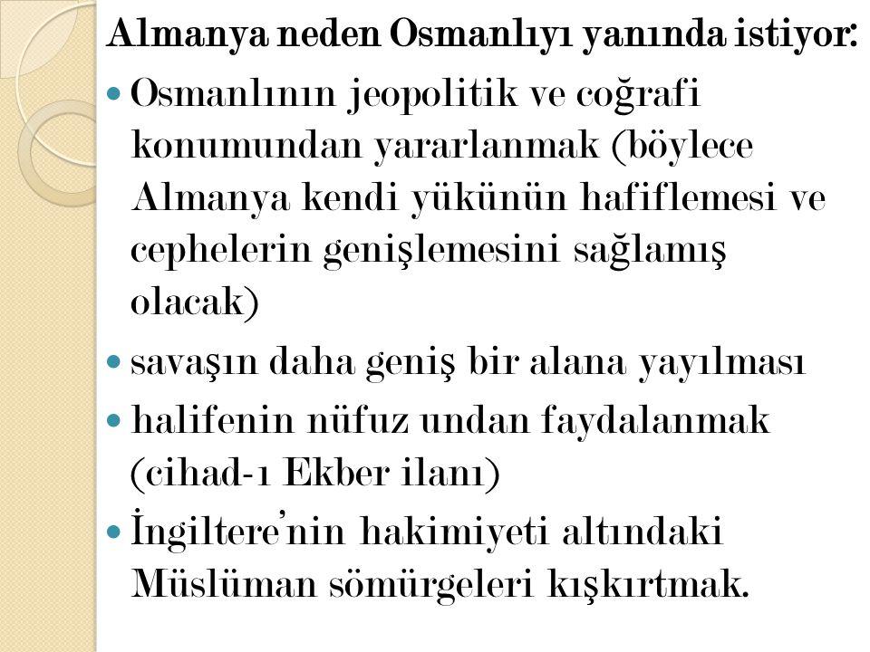 Almanya neden Osmanlıyı yanında istiyor: