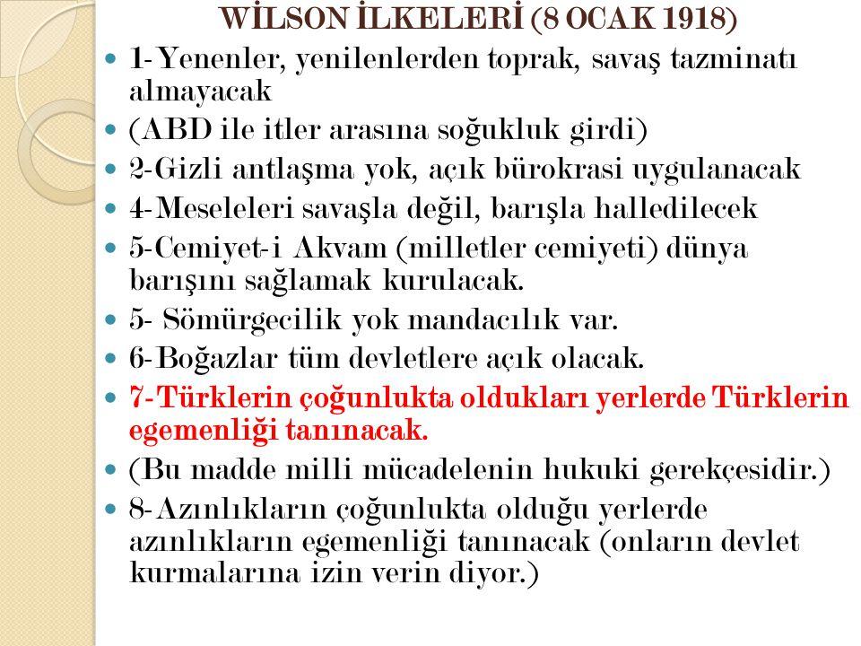 WİLSON İLKELERİ (8 OCAK 1918)