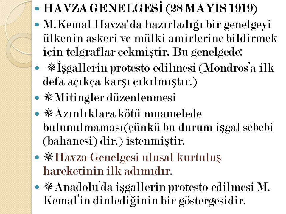 HAVZA GENELGESİ (28 MAYIS 1919)