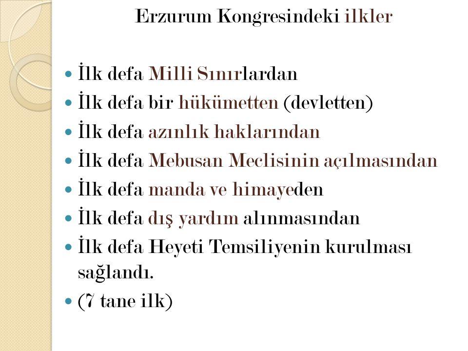 Erzurum Kongresindeki ilkler