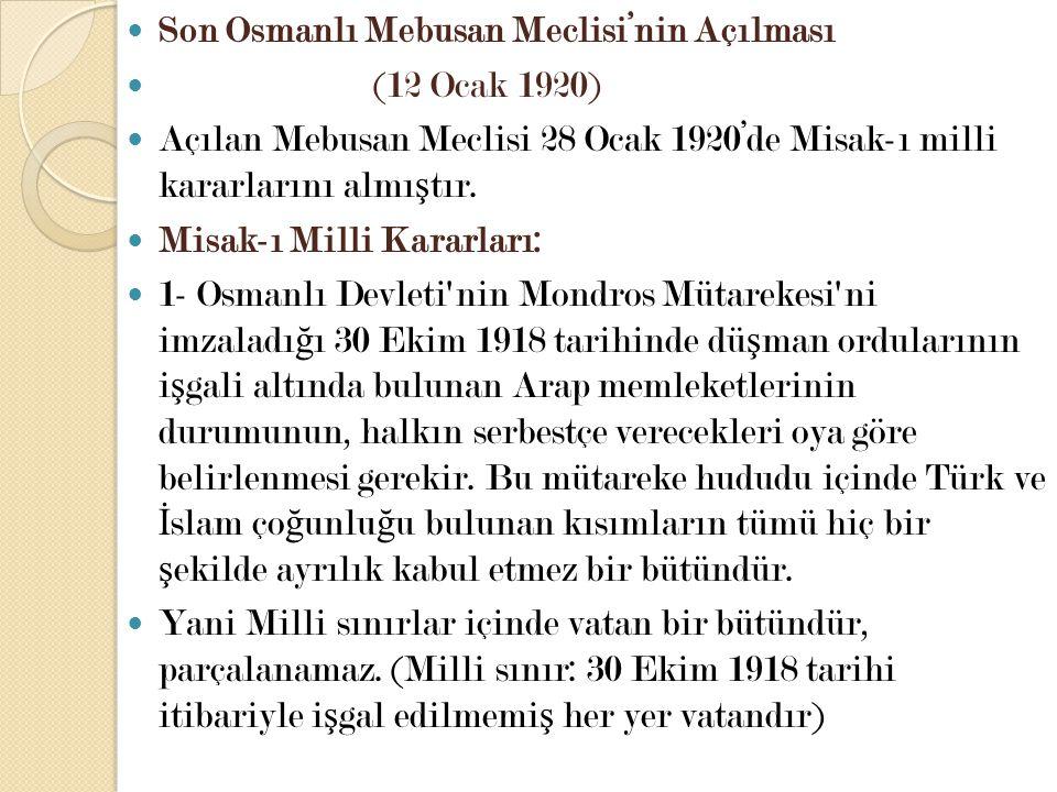 Son Osmanlı Mebusan Meclisi'nin Açılması